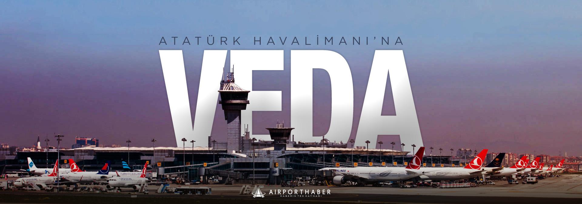 Atatürk Havalimanı'na Veda