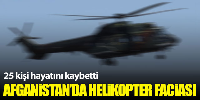 Helikopter faciası: 25 ölü!