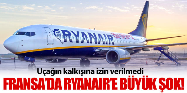 Ryanair'e büyük şok!