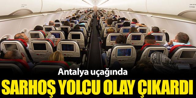 Antalya uçağında sarhoş yolcu krizi