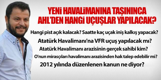Atatürk Havalimanı VFR uçuşa kapalı olacak