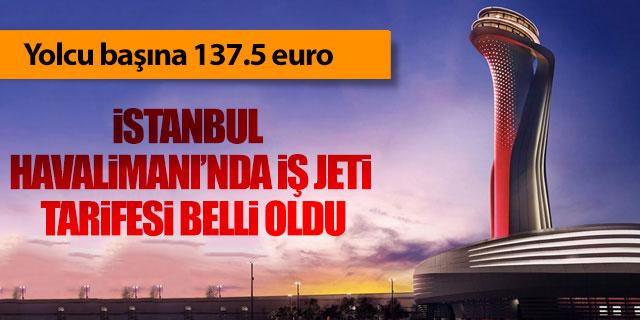 İstanbul Havalimanı'nda iş jeti tarifesi belli oldu