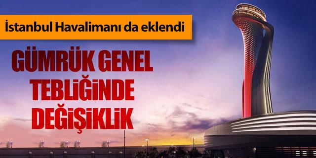 İstanbul Havalimanı da yetkilendirildi