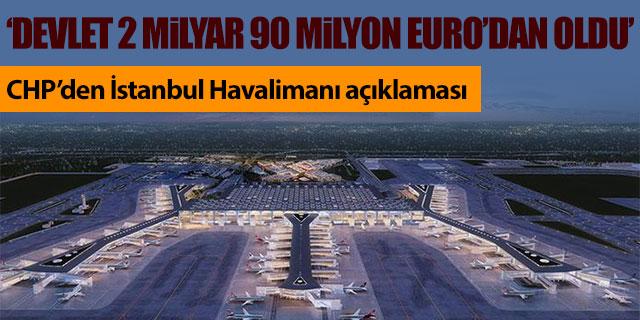 CHP'den İstanbul Havalimanı açıklaması