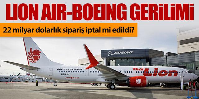 Lion Air ile Boeing arasında kriz çıktı!