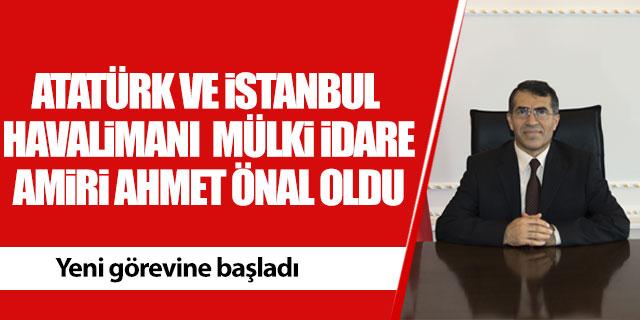 Atatürk Havalimanı Mülki İdare Amiri belli oldu