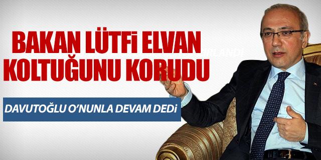 LÜTFİ ELVAN'LA 'DEVAM' KARARI