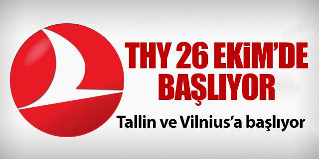 THY 26 EKİM'DE BAŞLIYOR