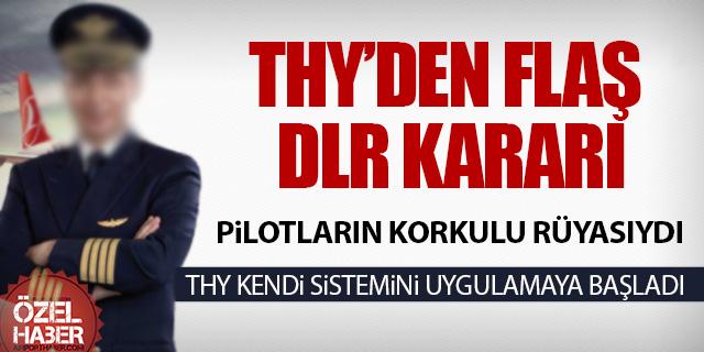 THY'DE DLR SİSTEMİ KALKIYOR MU?