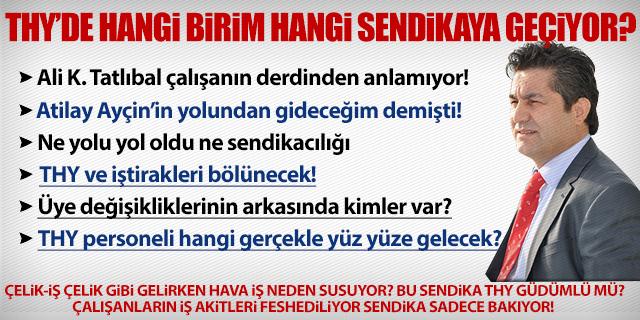 THY TEKNİK'TE KAZAN KAYNIYOR SENDİKA SUSUYOR!