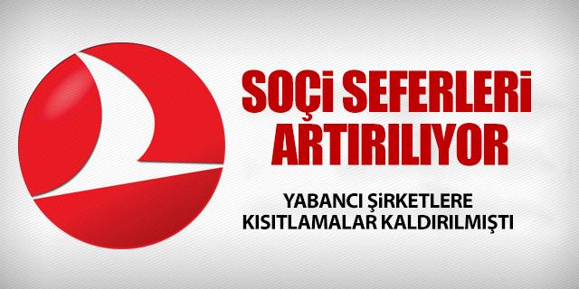 SOÇİ SEFERLERİ ARTIYOR