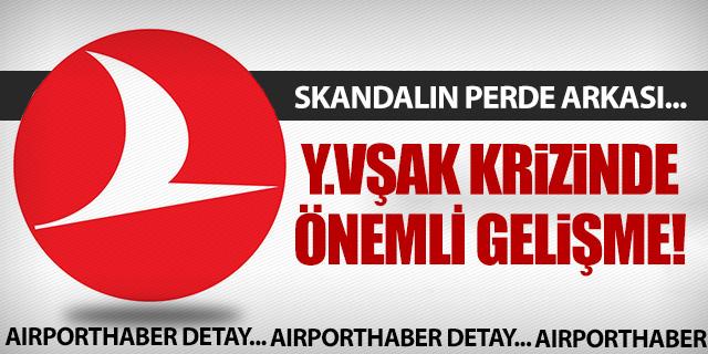 'Y.VŞAK' KRİZİNDE FLAŞ GELİŞME!