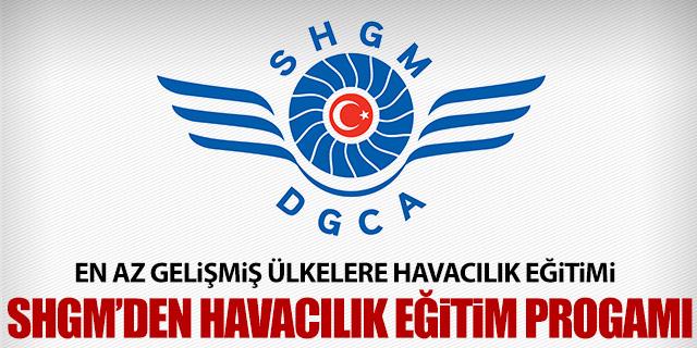 SHGM'DEN HAVACILIK EĞİTİM PROGRAMI