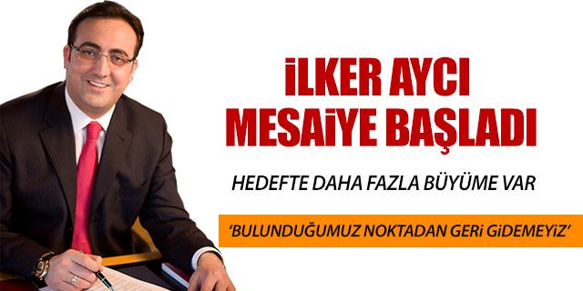 İLKER AYCI HEDEF BELİRLEDİ