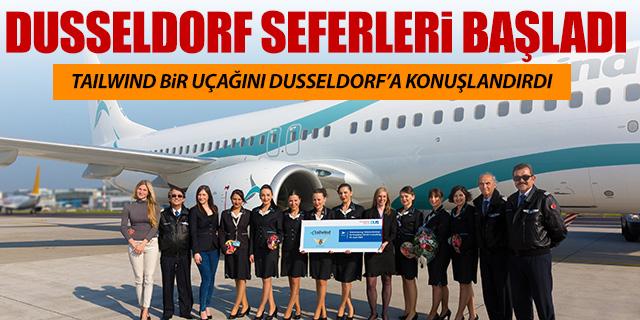 TAILWIND DUSSELDORF SEFERLERİNE BAŞLADI