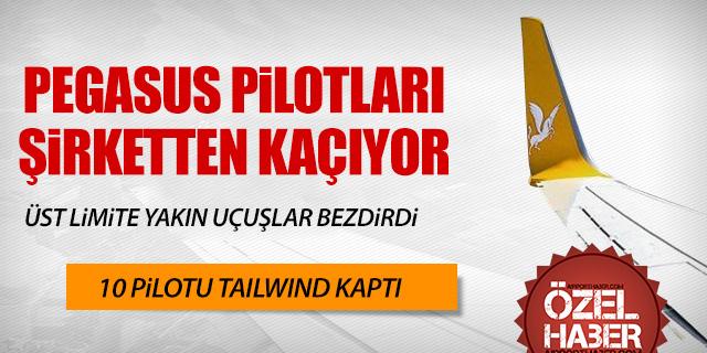 PİLOTLAR PEGASUS'TAN BİR BİR KAÇIYOR
