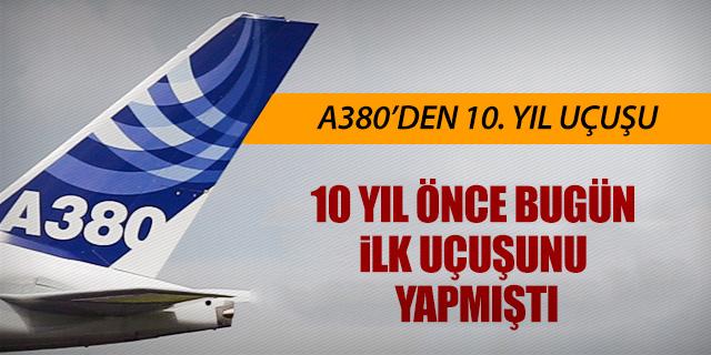 A380'DEN 10. YIL UÇUŞU