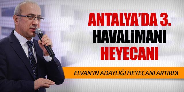 ANTALYA'DA 3. HAVALİMANININ YERİ BELLİ OLDU!