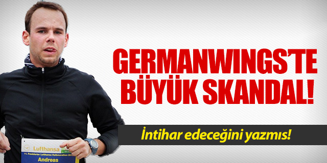 Germanwings'te skandal!