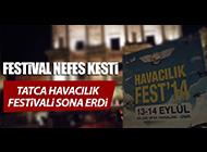 TATCA HAVACILIK FESTİVALİ NEFES KESTİ