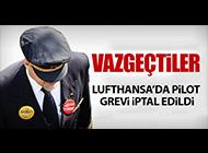PİLOTLARIN GREVİ İPTAL EDİLDİ