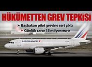 HÜKÜMETTEN PİLOTLARA GREV TEPKİSİ