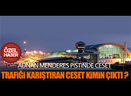 ADNAN MENDERES HAVALİMANI'NDA ŞOKE EDEN OLAY!
