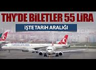 THY'DE BİLETLER HER ŞEY DAHİL 55 LİRA