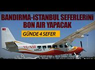 BANDIRMA-İSTANBUL SEFERLERİ BAŞLADI