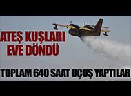 ATEŞ KUŞLARI ANKARA'YA DÖNDÜ