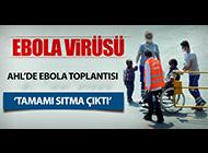 ATATÜRK HAVALİMANI'NDA EBOLA TOPLANTISI