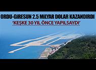 ORDU-GİRESUN'UN ARAZİSİ 3 MİLYAR DOLAR