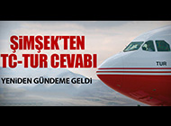 MALİYE BAKANI'NDAN TC-TUR YANITI