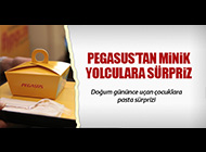 PEGASUS'TAN MİNİK YOLCULARA PASTA SÜRPRİZİ