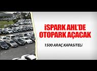 AHL'YE YENİ OTOPARK GELİYOR