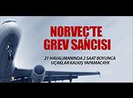 NORVEÇ'TE GREV SEFERLERİ ETKİLEYECEK!