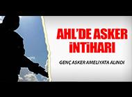 ATATÜRK HAVALİMANI'NDA ASKER İNTİHAR ETTİ