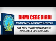 DHMİ ARTIK CEP TELEFONUNDA...