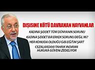 DİŞİSİNE KÖTÜ DAVRANAN HAYVANLAR