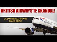 BRISTISH AIRWAYS'TE BÜYÜK SKANDAL!