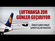 LUFTHANSA ZOR GÜNLER GEÇİRİYOR