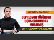 LUFTHANSA PİLOTUN PSİKOLOJİK SORUNLARINI BİLİYORMUŞ