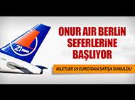 ONUR AIR BERLİN SEFERLERİNE BAŞLIYOR