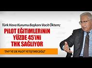 VACİT ÖKTEM'DEN PİLOT AÇIKLAMASI