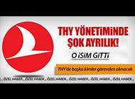 THY'DE FLAŞ AYRILIK