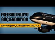 FREEBIRD YENİ UÇAK ALIYOR