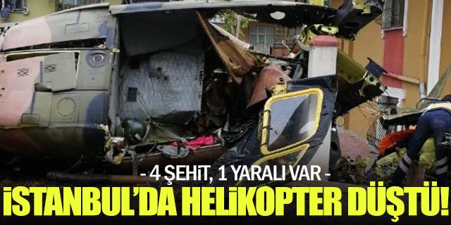 İstanbul'da helikopter kazası: 4 şehit, 1 yaralı var!
