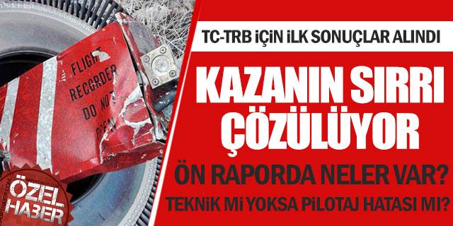 TC-TRB kazasında pilotaj hatası ağırlık kazandı