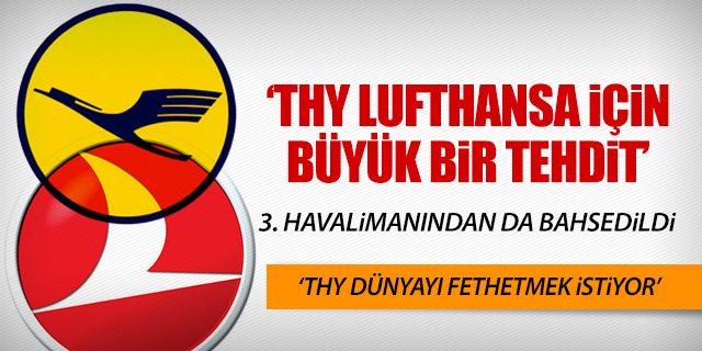 'THY LUFTHANSA İÇİN BÜYÜK TEHDİT'