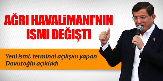 AĞRI HAVALİMANI'NIN İSMİ DEĞİŞTİ